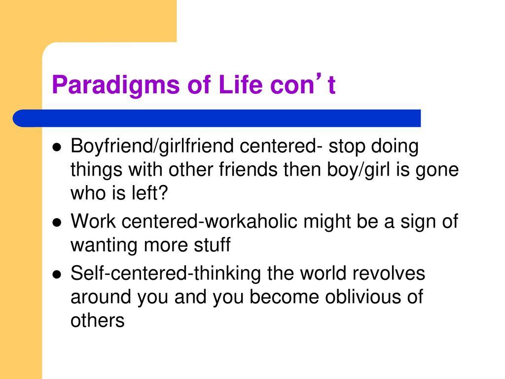 girlfriend is self centered