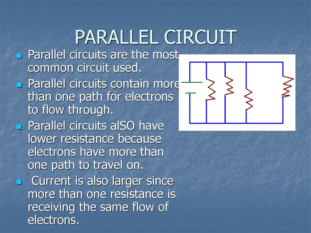 Circuits Ppt Download Circuit Is Path That Allows Electricity To Flow Through Parallel Are The Most Common Used
