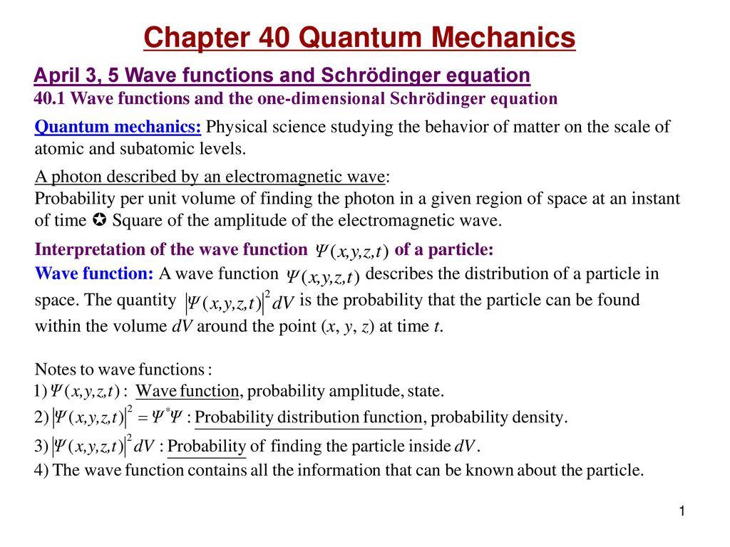 Chapter 40 Quantum Mechanics