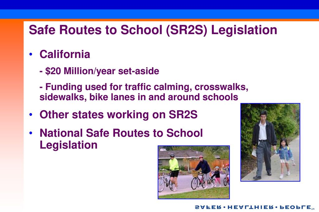 Safe Routes to School (SR2S) Legislation
