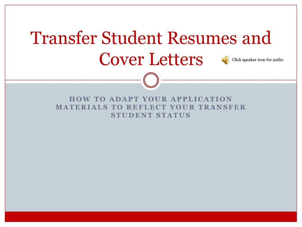 transfer student resumes and cover letters ppt download