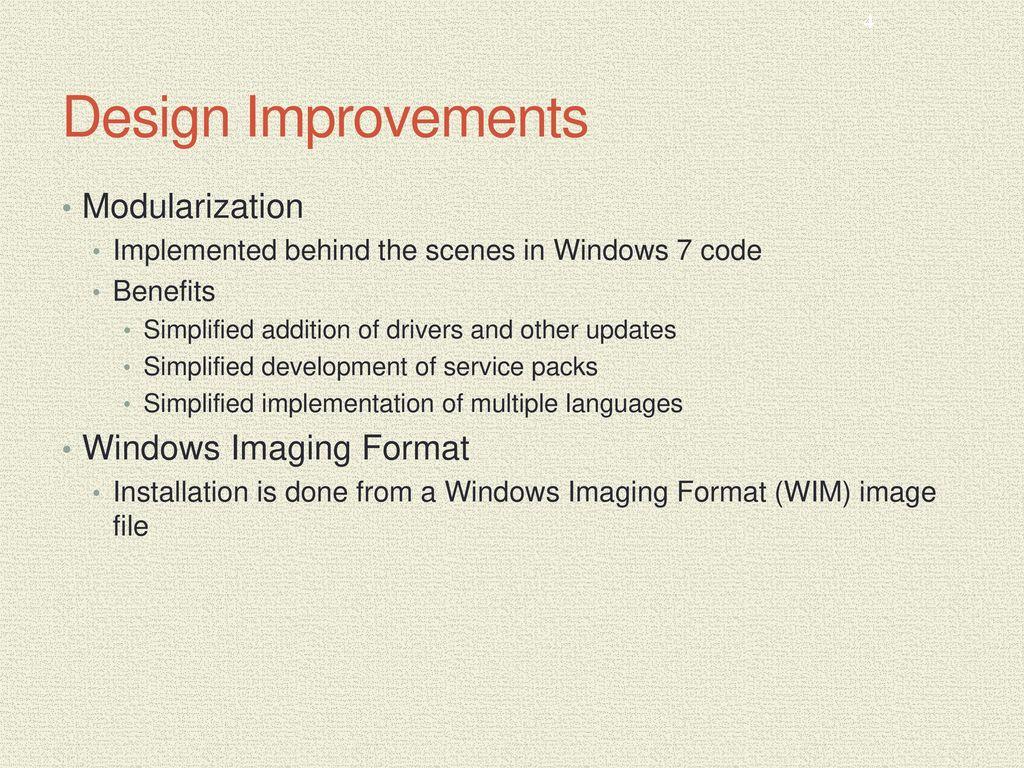 Design Improvements Modularization Windows Imaging Format