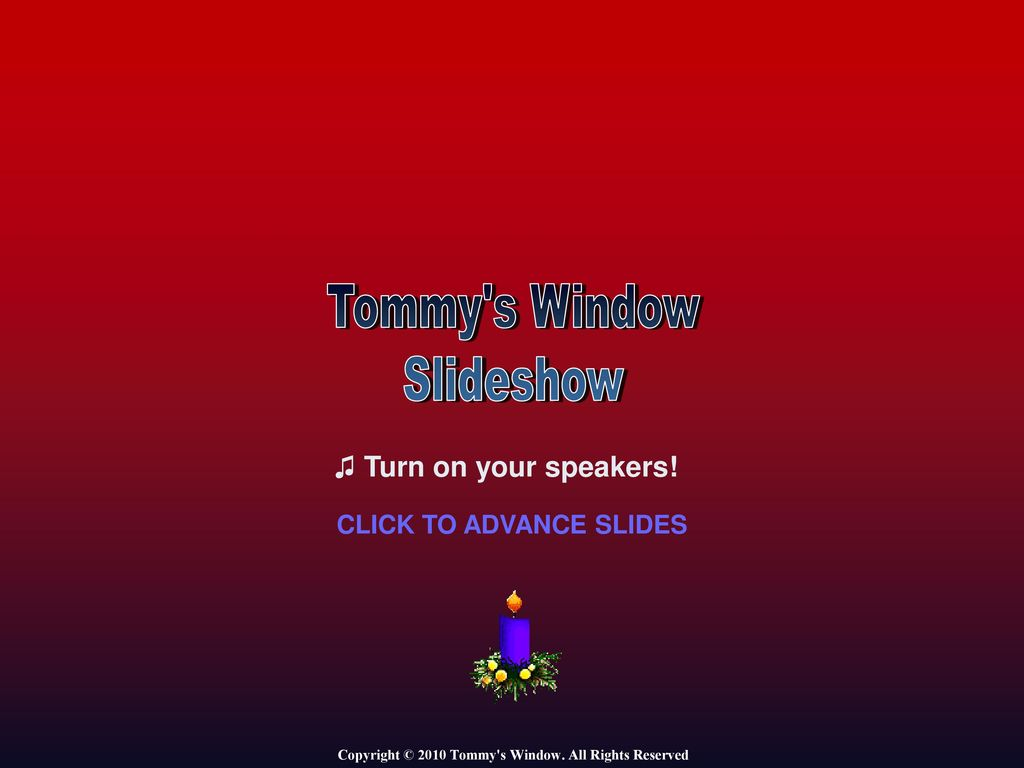 c65e4a00f3c0f8 Tommy s Window Slideshow - ppt download