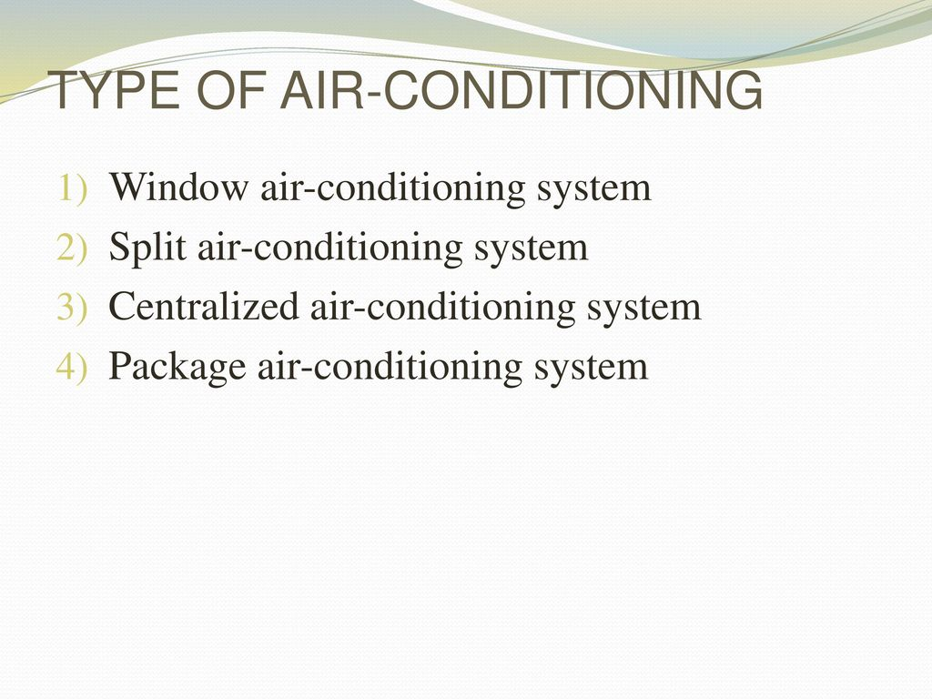 AIR CONDITIONING SYSTEM - ppt download