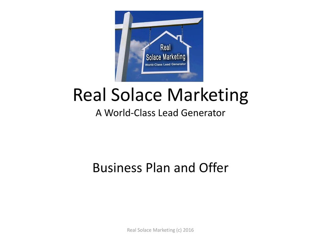 Real Solace Marketing A World-Class Lead Generator - ppt
