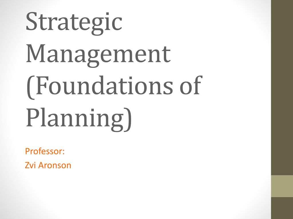 Strategic Management (Foundations of Planning) - ppt download