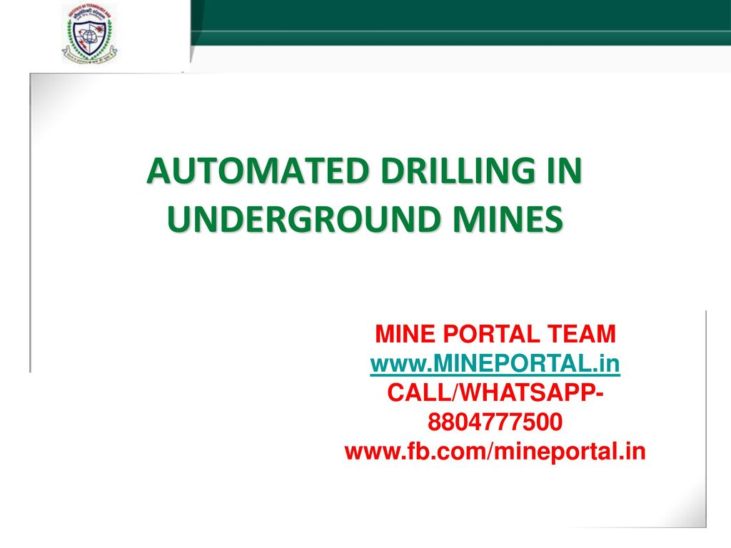 AUTOMATED DRILLING IN UNDERGROUND MINES