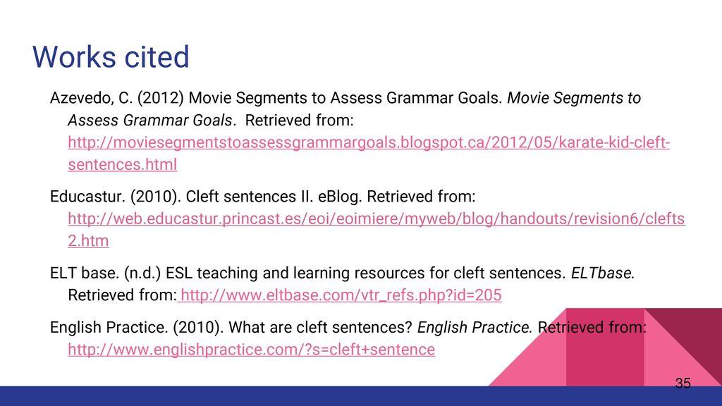 Cleft Sentences Group 1: Alexandra Burns, Parvesh Chainani