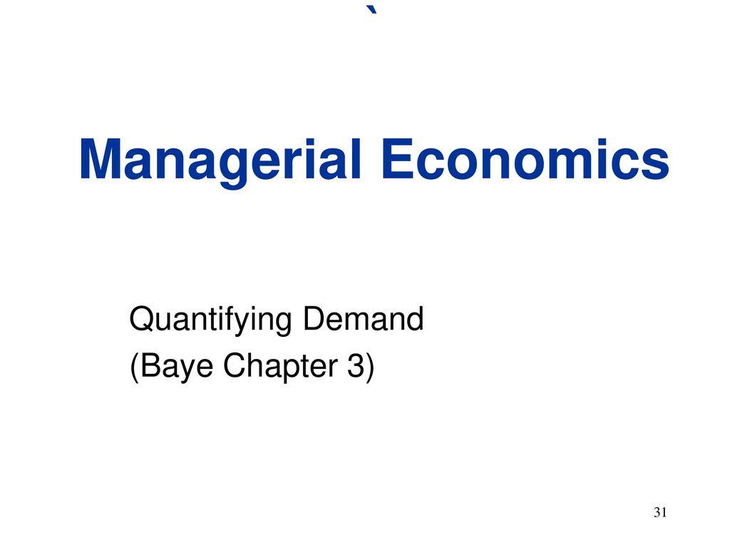 31 ` Managerial Economics