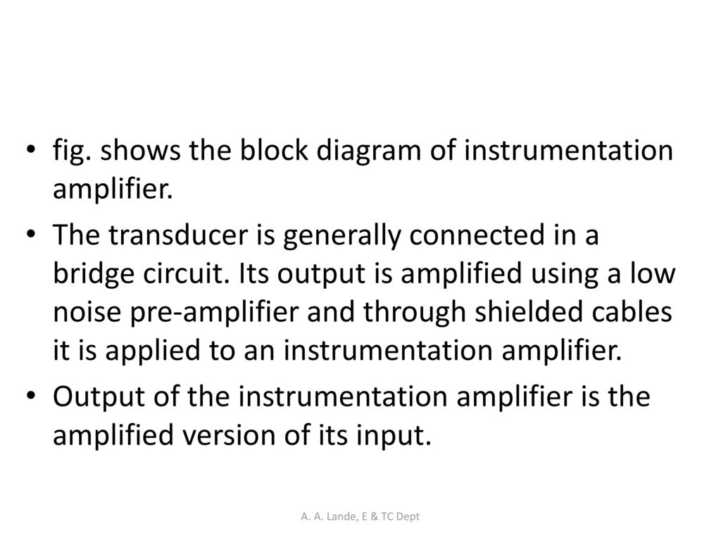 Analog Circuits A Lande E Tc Dept Ppt Download Instrumentation Amplifier Circuit Diagram Fig Shows The Block Of