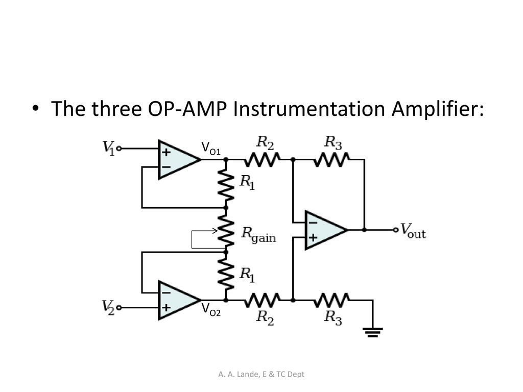 Analog Circuits A Lande E Tc Dept Ppt Download Current Triple Op Amp Instrumentation Amplifier With Bias The Three