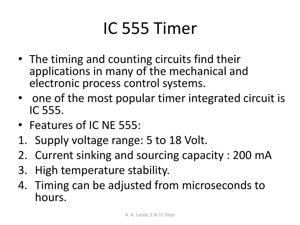 Analog Circuits A Lande E Tc Dept Ppt Download Most Popular Electronic Ic 555 Timer The Timing And Counting Find Their Applications In Many Of Mechanical