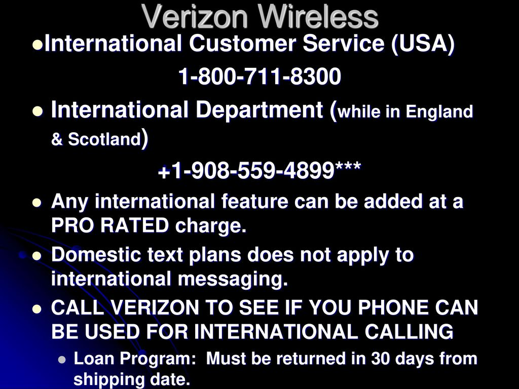 1024 = = 1 Verizon Wireless International Customer Service