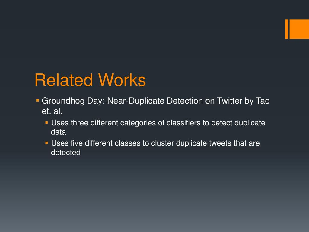 Detecting and Classifying Duplicate Tweets - ppt download