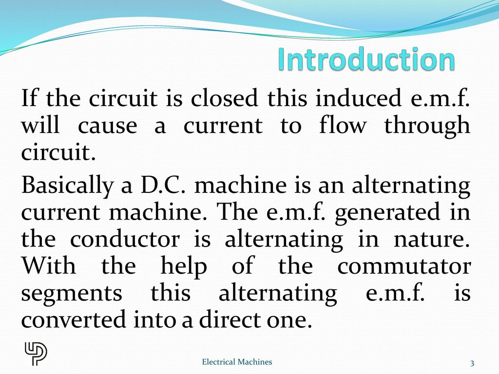 Chapter 2 Dc Generator Electrical Machines Ppt Download Shortcircuit Generatorshortcircuit Generatorsec Electric Introduction If The Circuit Is Closed This Induced Emf Will Cause A Current To Flow Through