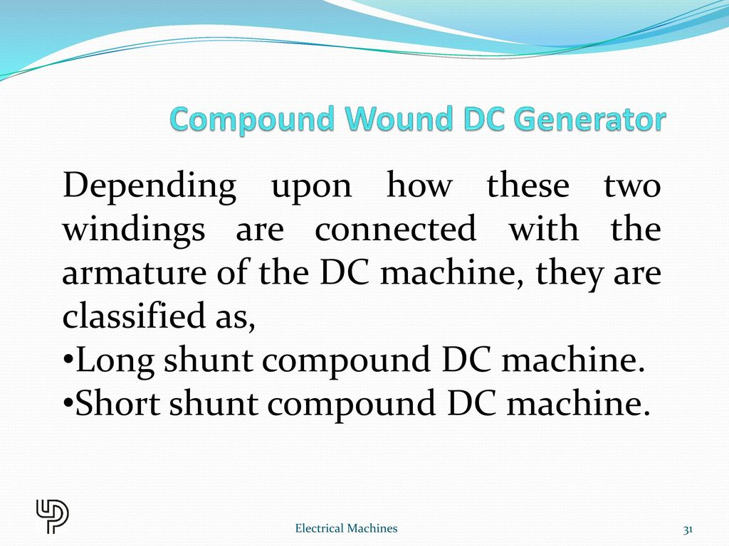 Chapter 2 Dc Generator Electrical Machines Ppt Download Shortcircuit Generatorshortcircuit Generatorsec Electric Short Shunt Compound Machine Wound