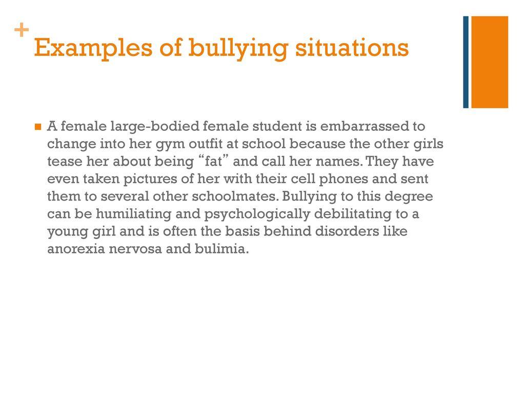Bullying in school.