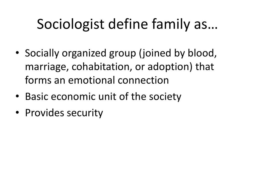 how do sociologists define family