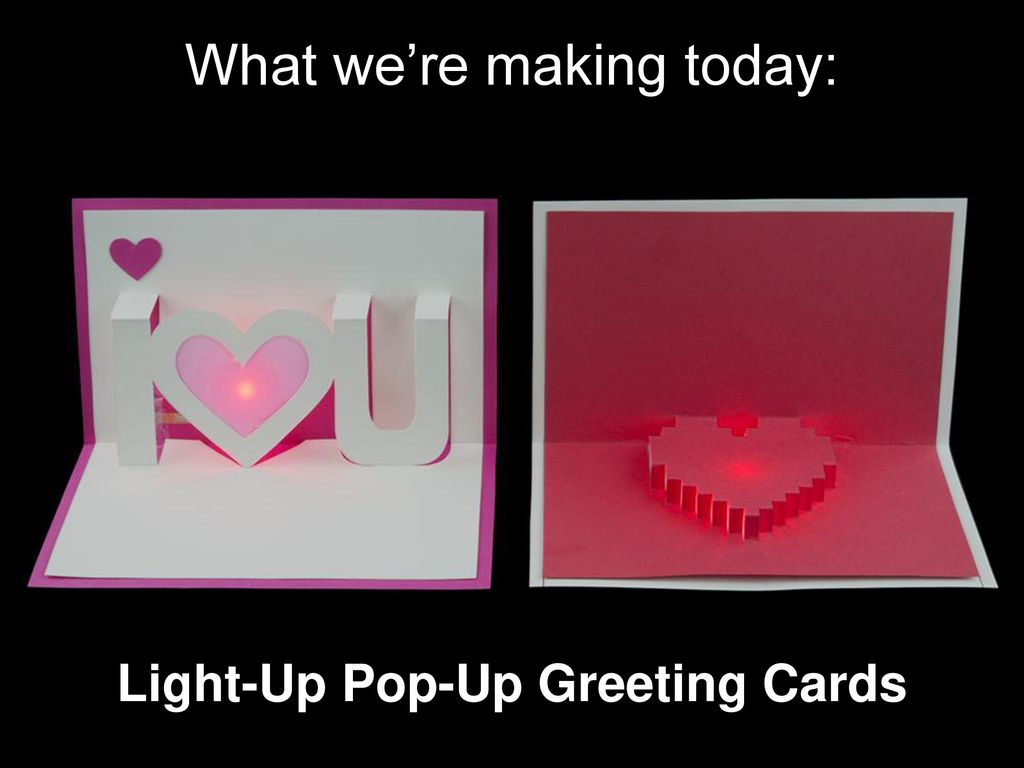 Light Up Pop Up Greeting Cards Ppt Download