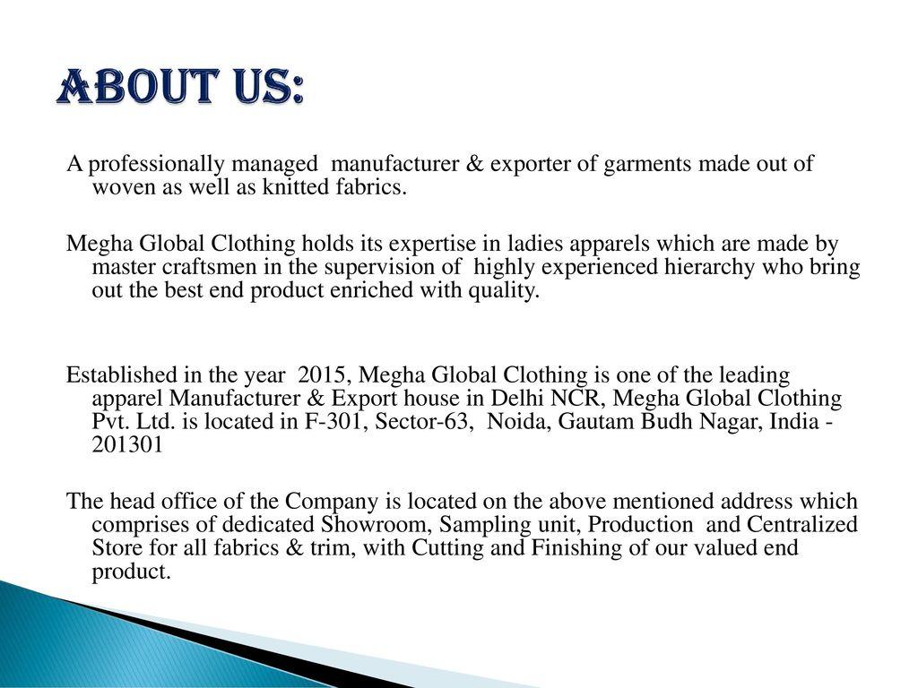 COMPANY PROFILE MEGHA GLOBAL CLOTHING PVT LTD  - ppt download