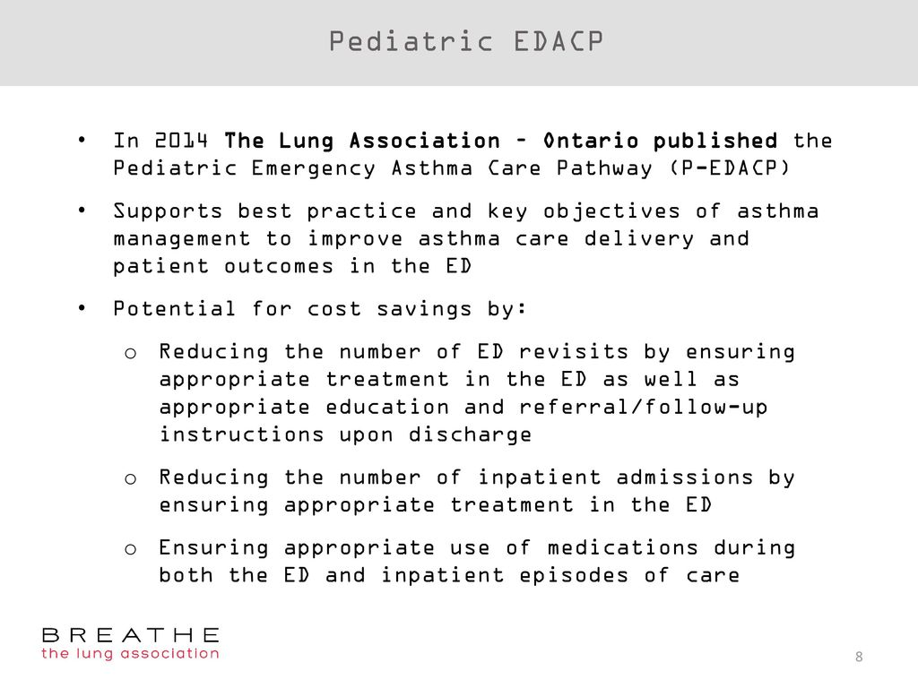 Emergency department asthma care pathway edacp ppt download pediatric edacp in 2014 the lung association ontario published the pediatric emergency asthma care pathway altavistaventures Image collections