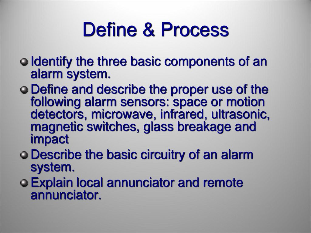 Crime Prevention Part I Security Alarms Ppt Download Ultrasonic Motion Detector Circuits Alarm Free Electronic Define Process Identify The Three Basic Components Of An System