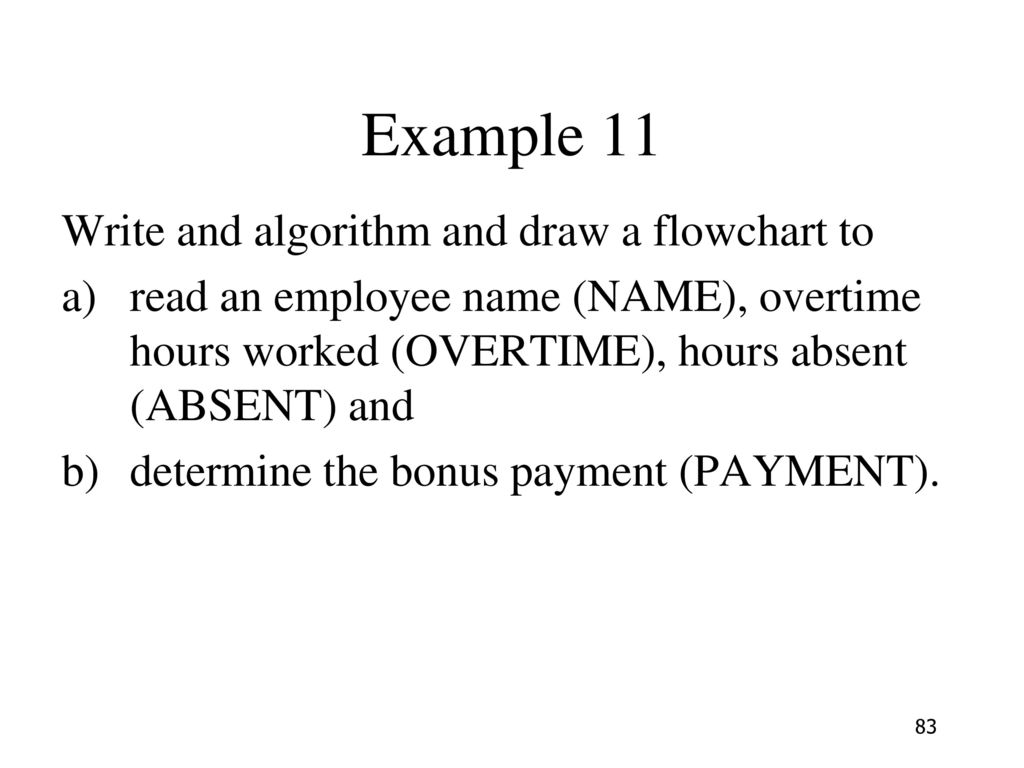 Example 11 Write and algorithm and draw a flowchart to