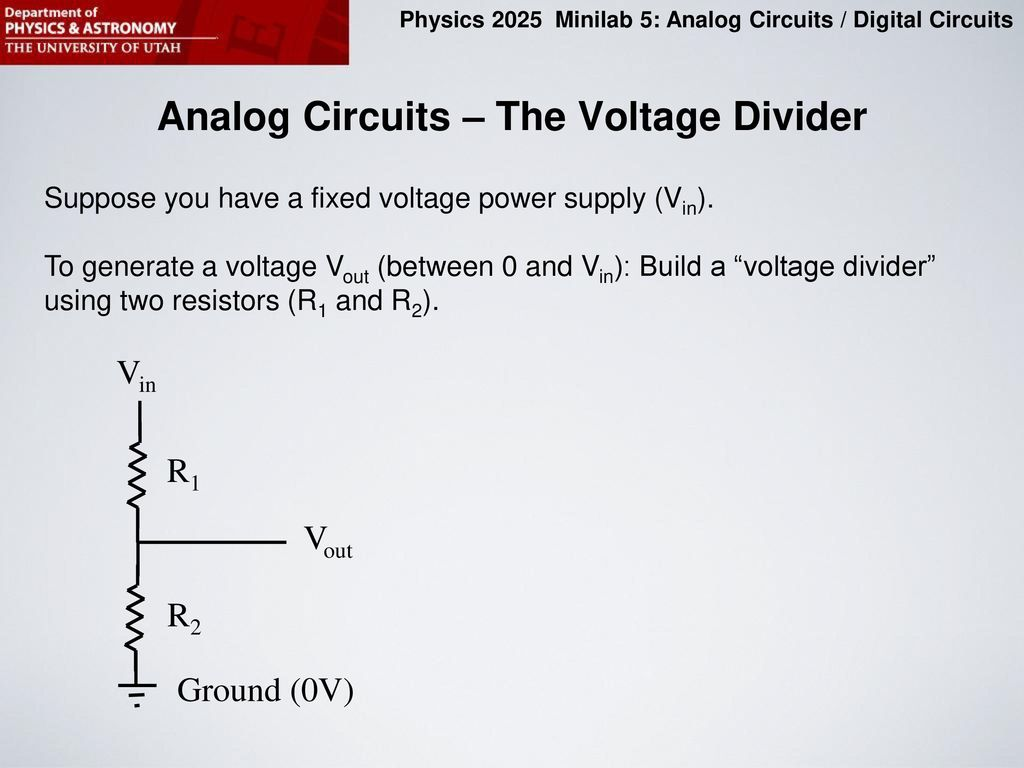Purpose Of This Minilab Ppt Download 5v To 12v Inverting Switching Regulator Electronicslab Analog Circuits The Voltage Divider