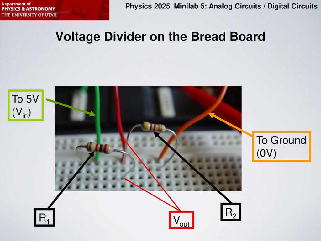 Purpose Of This Minilab Ppt Download Voltage Divider On Breadboard The Bread Board