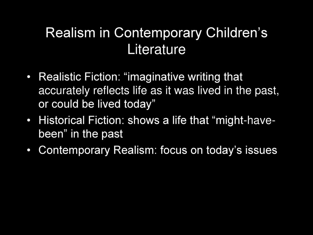 2 realism in contemporary childrens literature