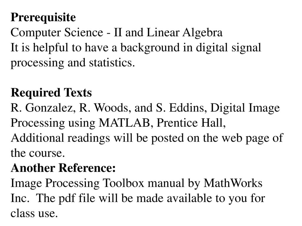 Digital Image Processing Fall Course Syllabus - ppt download