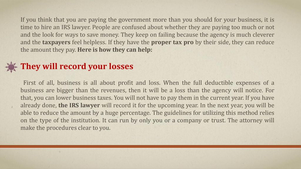 How can the IRS lawyer reduce business taxes? - ppt download