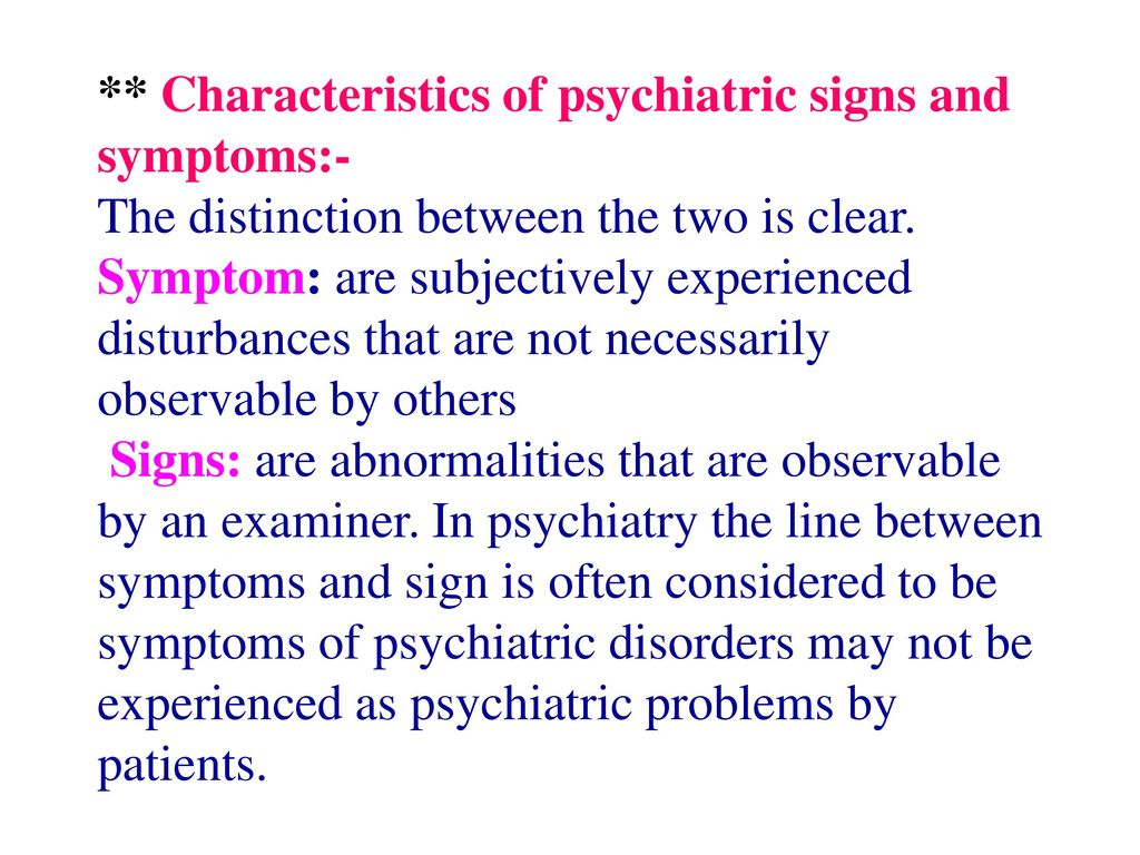 general signs and symptoms of psychiatric disorders ppt download