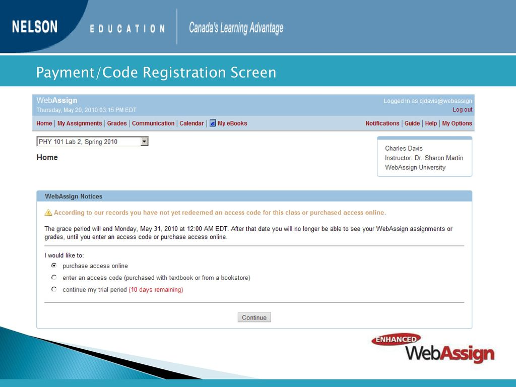 ... 14 day trial period. 13 Payment/Code Registration Screen