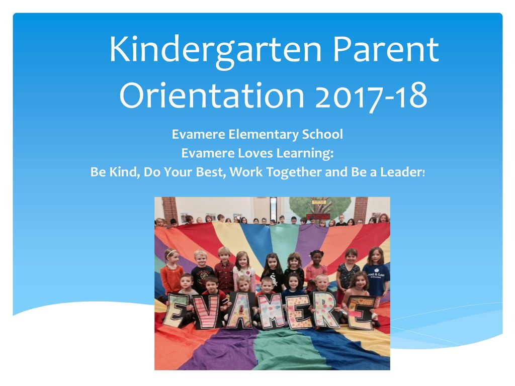 Kindergarten Parent Orientation - ppt download