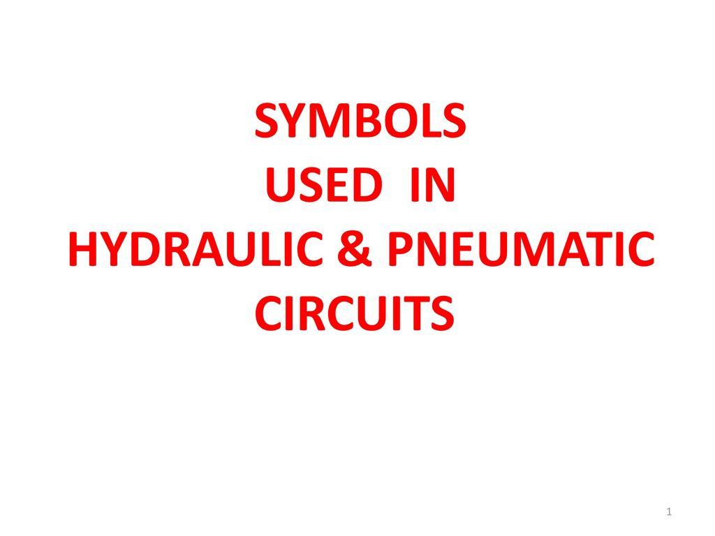 HYDRAULIC & PNEUMATIC CIRCUITS