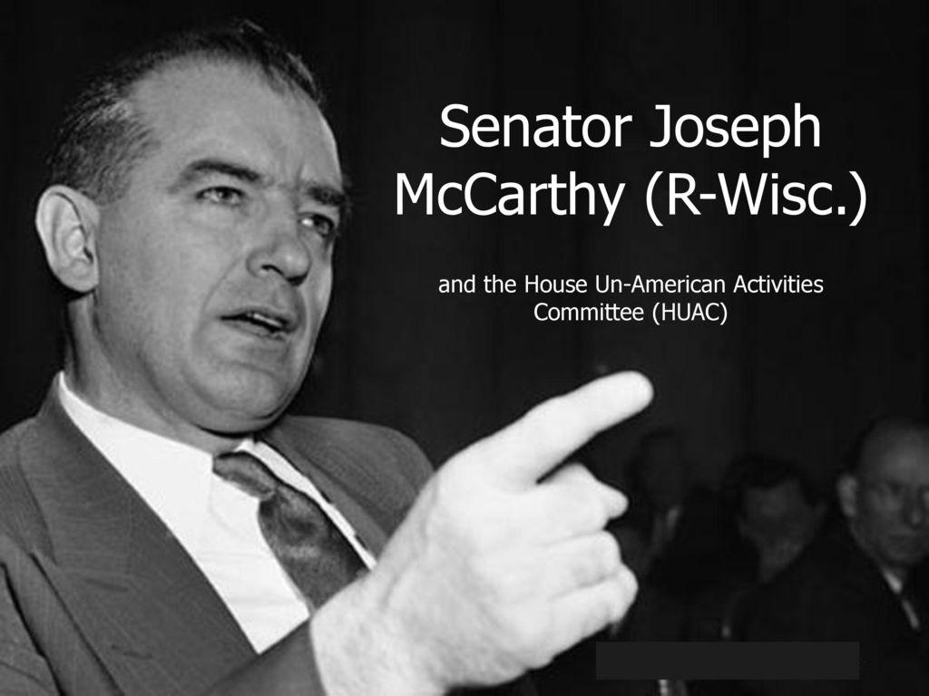joseph mccarthy and huac