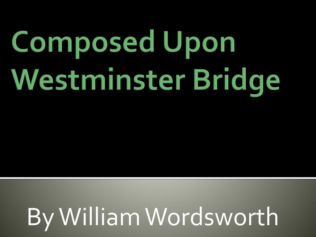 sonnet composed upon westminster bridge themes