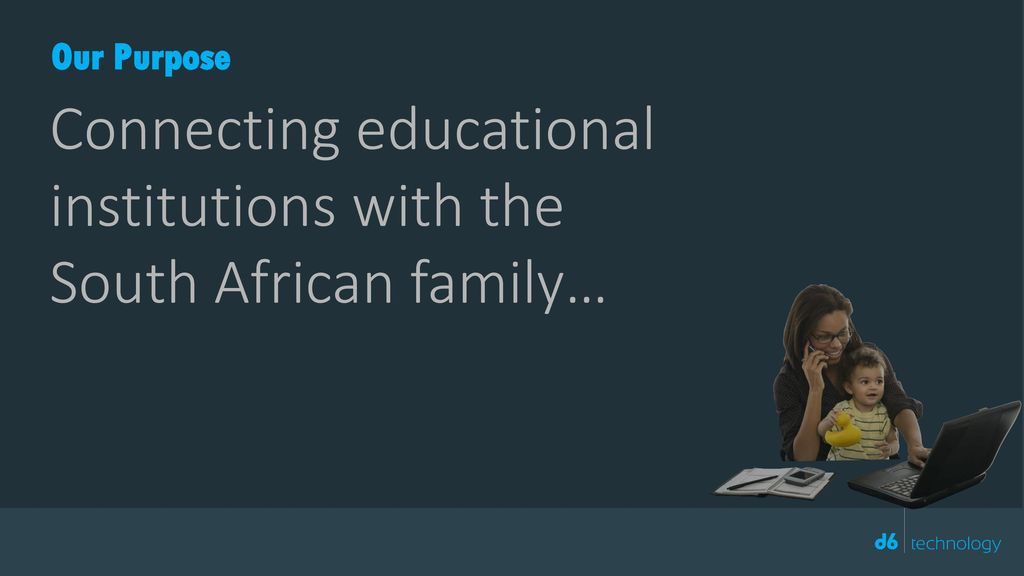 Connecting educational institutions with the South African family…