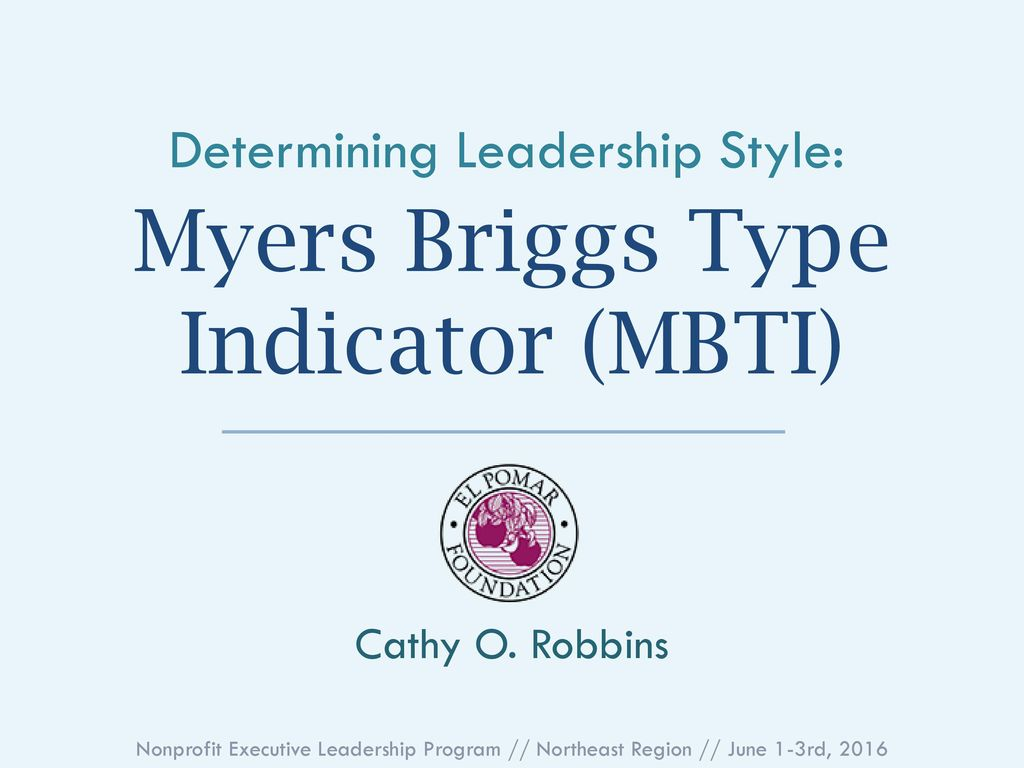 Myers Briggs Type Indicator (MBTI) - ppt download