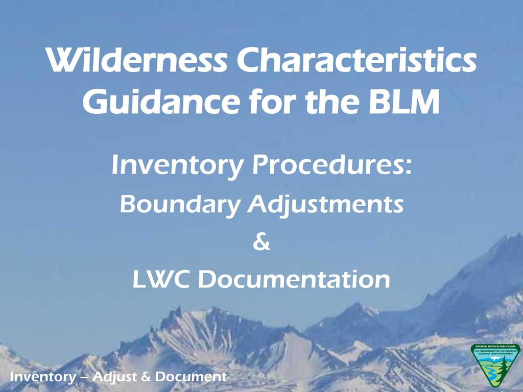 Wilderness Characteristics Guidance for the BLM - ppt download