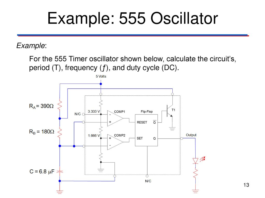 Clock Signals 555 Timer Digital Electronics Tm Ppt Download Pwm Led Dimmer Using Ne555 Circuit And Block Diagrams Example Oscillator