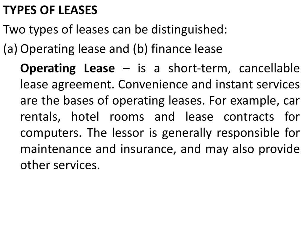 Leasing Lease Defined Lease Is A Contract Between A Lessor The