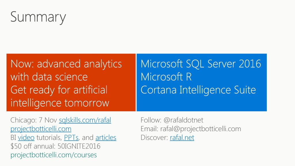 Microsoft /26/ :56 AM BRK2232 Combine SQL Server, R, and