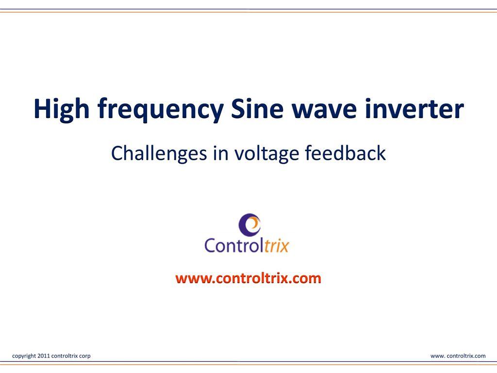 High Frequency Sine Wave Inverter Ppt Download Wavedc Sign Wavesine Diagrampwm Inverterpure