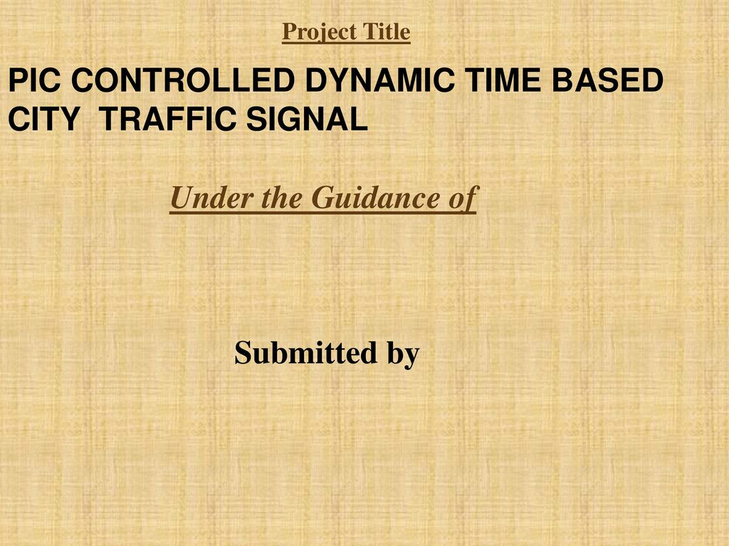 Pic Controlled Dynamic Time Based City Traffic Signal Ppt Download Sequential Timer Circuit