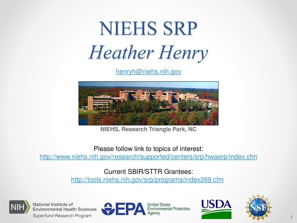 7 NIEHS Research Triangle Park NC