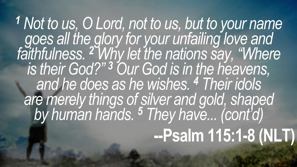 Not To Us O Lord Not To Us But To Your Name