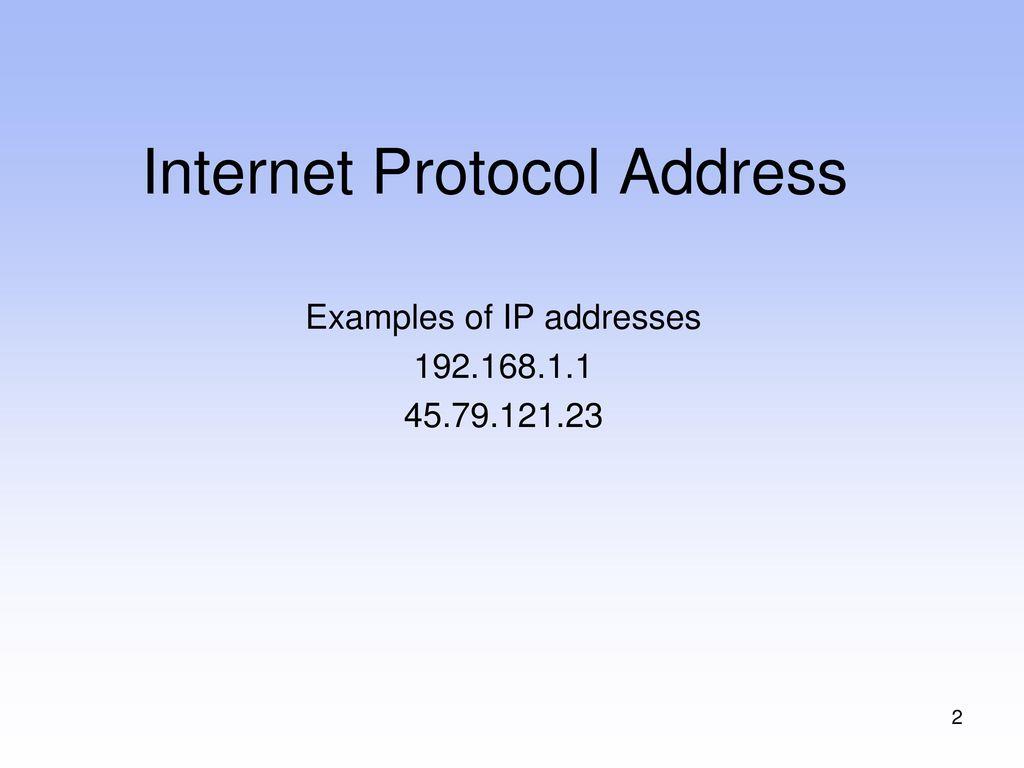 Internet Protocol Address - ppt download