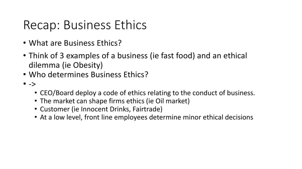 Business Ethics Part one: The trade off between profit and